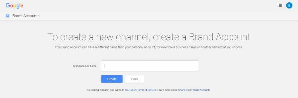 Create new brand account - How To Create A YouTube Channel That Can Maximize Your YouTube Views?