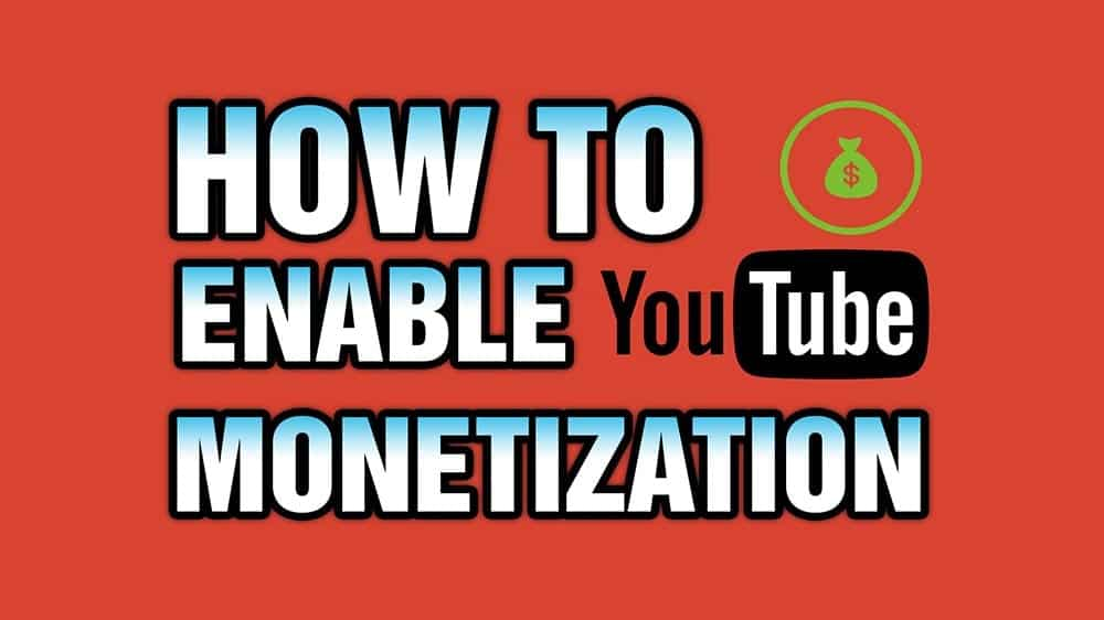 How To Enable Monetization YouTube For Your Channel