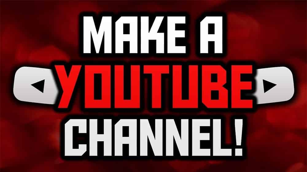 making a youtube channel