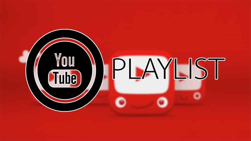 How to Optimize YouTube Playlist to Grow Your Channel