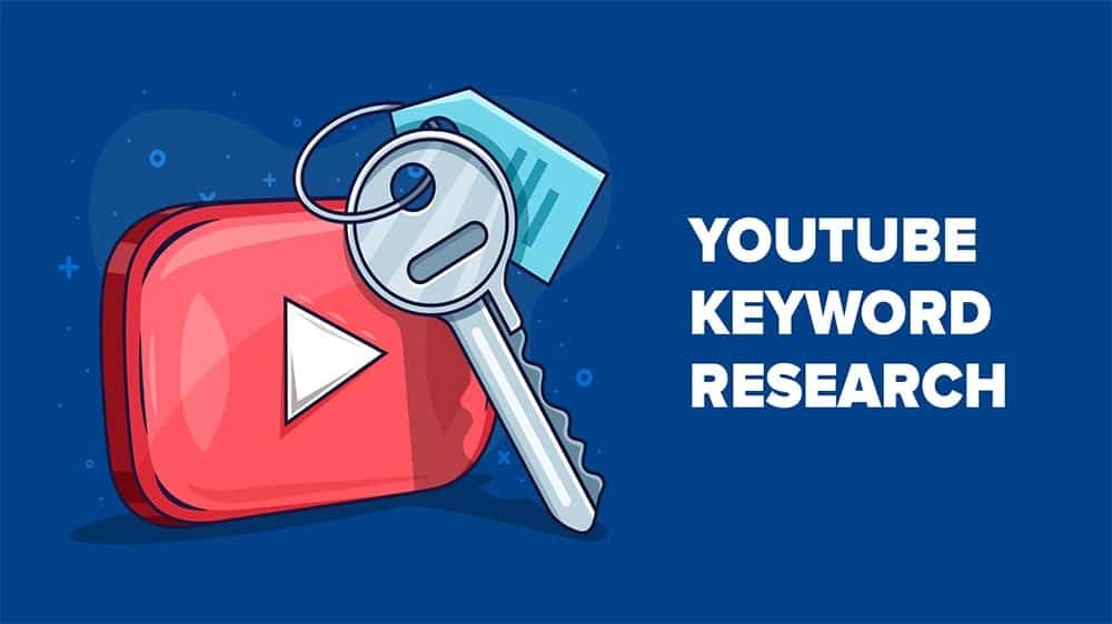 How to Do the Best Youtube Keyword Research for Video SEO
