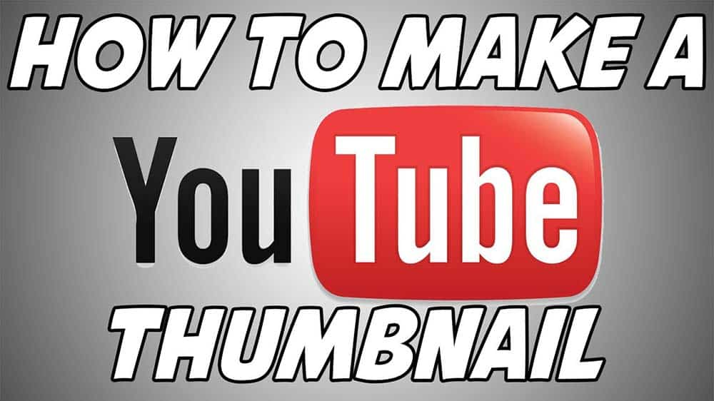 How To Create Attractive Youtube Thumbnails
