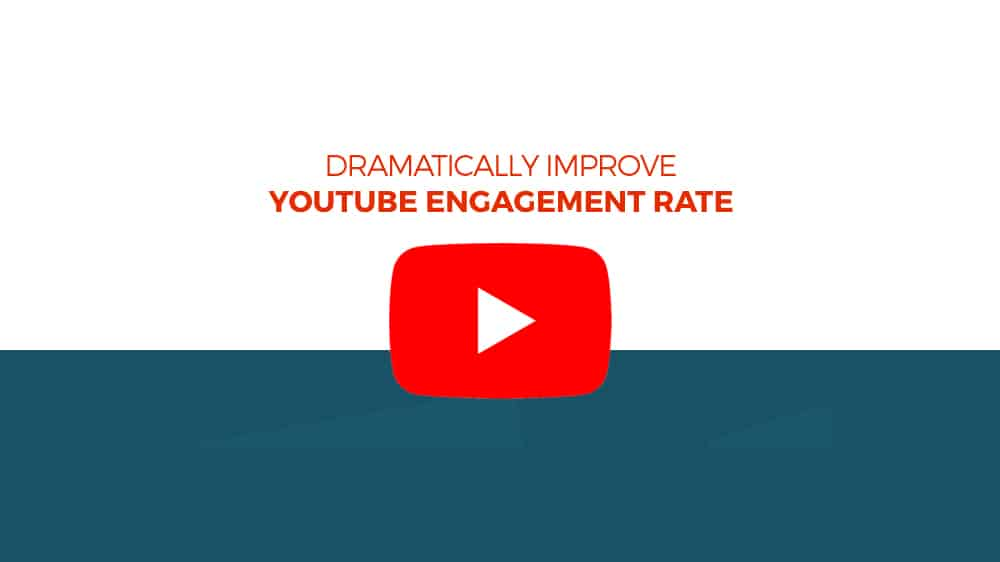 How To Improve Your YouTube Engagement
