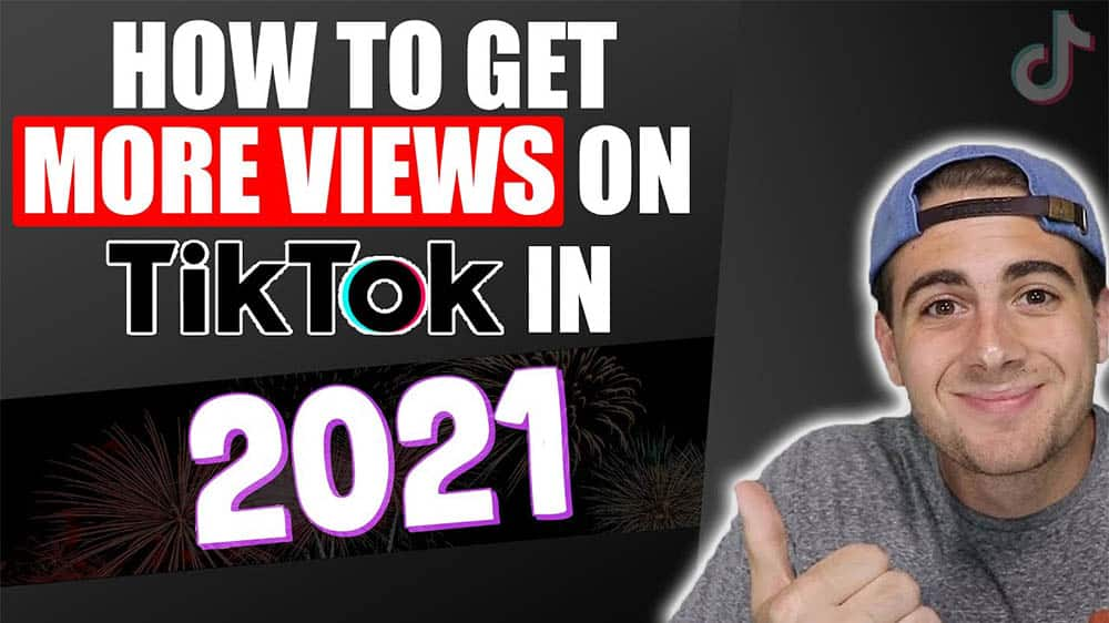 How To Get Views On TikTok
