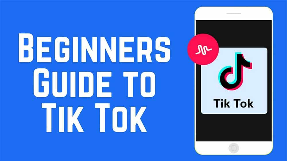 How To Use TikTok - Top Best Guidelines For TikTok Influencers