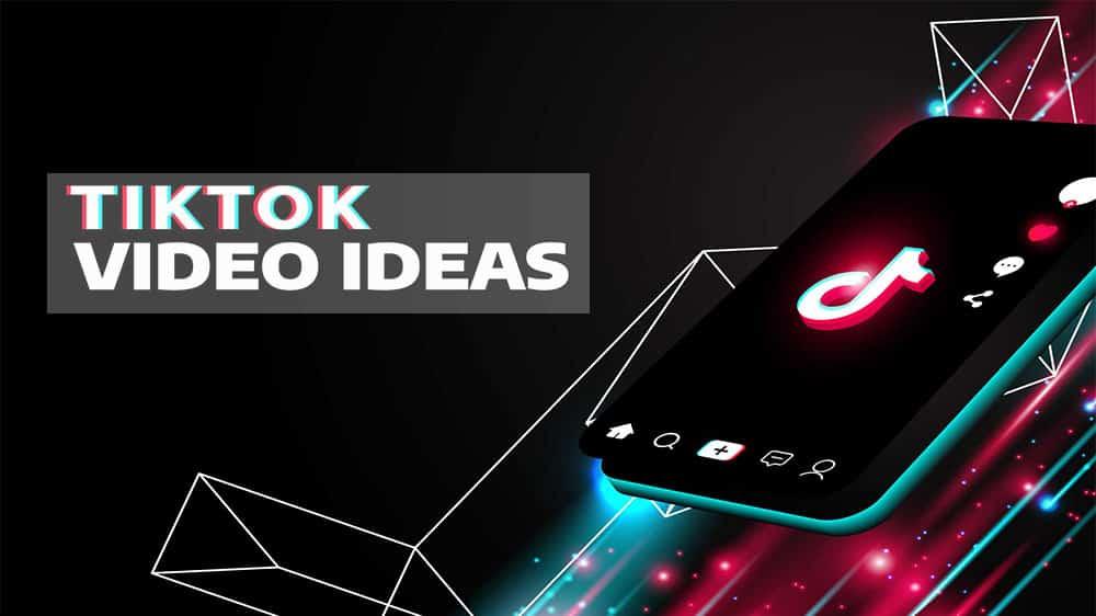 Top 15 Incredible TikTok Ideas To Get More Followers