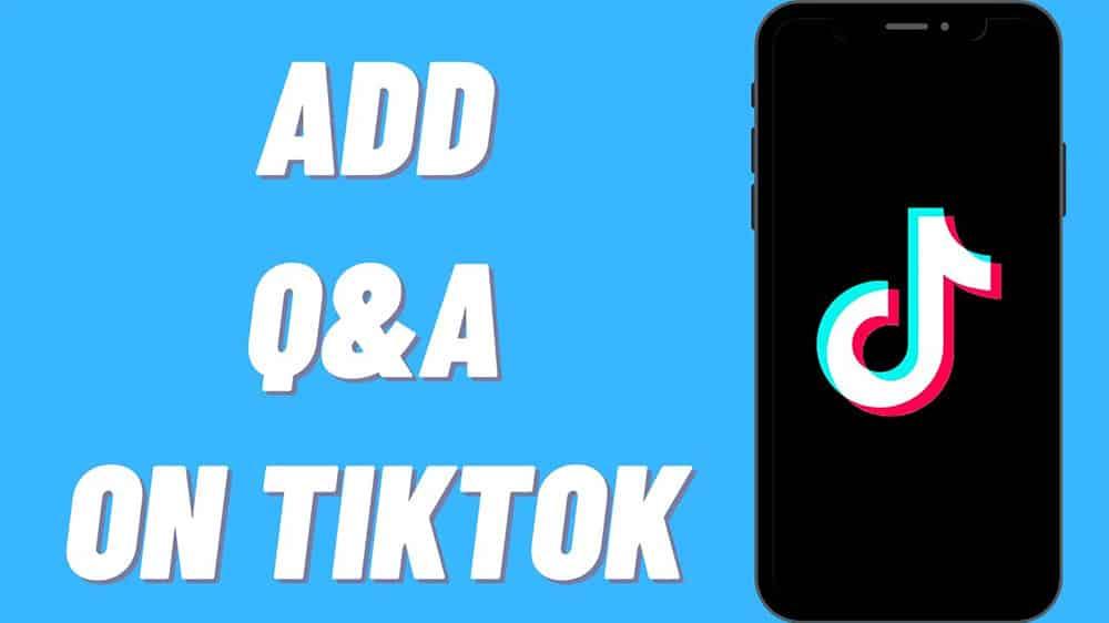 How To Add Q&A On TikTok